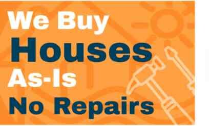 """We pay cash for houses """"as-is"""". No fixing, no repair"""